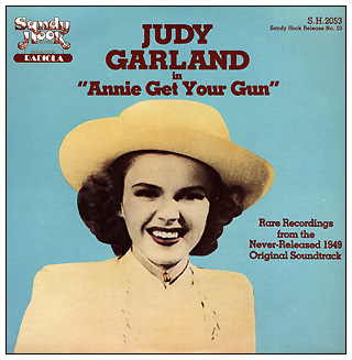Cover of Judy Garland in Annie Get Your Gun original soundtrack album from Sandy Hook Records