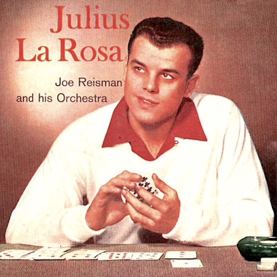 Cover of 1956 vinyl album Julius La Rosa, Joe Reisman and His Orchestra